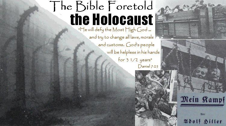 The Bible foretold the Holocaust, the Shoah